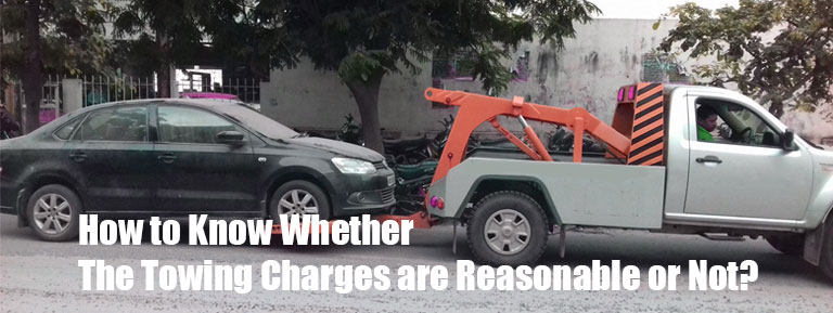 How to Know Whether the Towing Charges are Reasonable or Not?