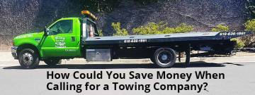 How Could You Save Money When Calling for a Towing Company?