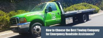 How to Choose the Best Towing Company for Emergency Roadside Assistance?