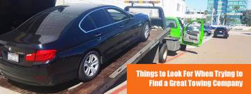 Things to Look For When Trying to Find a Great Towing Company